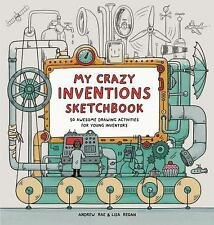 My Crazy Inventions Sketchbook: 50 Awesome Drawing Activities for Young...