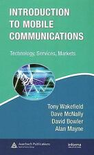 Introduction to Mobile Communications: Technology, Services, Markets Informa Te