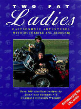 Two Fat Ladies: Gastronomic Adventures (with Motorbike and Sidecar), Clarissa Di