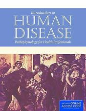 Introduction to Human Disease : Pathophysiology for Health Professionals by Agn…
