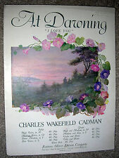 1924 AT DAWNING (I Love You) Sheet Music by Cadman w VIOLIN OBLG, MEDIUM Voice
