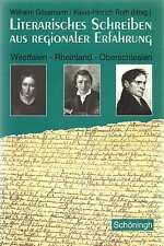 Literarisches Schreiben aus regionaler Erfahrung * Gössmann Roth 1996