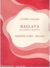 Gagliano:Ballata Per Clarinetto e Pianoforte - Curci