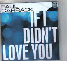 Paul Carrack-If I Didn t Love You Promo cd single