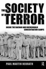 The Society Of Terror: Inside The Dachau And Buchenwald Concentration Camps, Hol