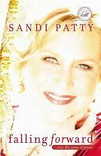 NEW - Falling Forward: ...into His Arms of Grace by Patty, Sandi