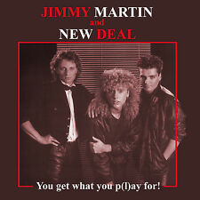 Jimmy Martin and New Deal - You Get What You P(l)ay For