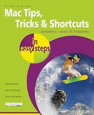 In Easy Steps: Mac Tips, Tricks and Shortcuts : Covers OS X Mavericks by Drew...