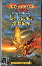 LANCE DRAGON n°32 ¤ RICHARD KNAAK ¤ LA LEGENDE DE HUMA ¤ 2000 fleuve noir