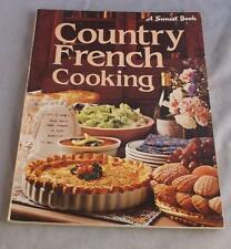 A SUNSET BOOK COUNTRY FRENCH  COOKING  1981 SC