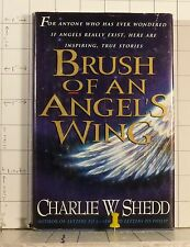 Brush of an Angel's Wing  by Charles W. Shedd  (1994, Hardcover)  A44