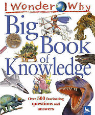 I Wonder Why Big Book of Knowledge (I Wonder Why)-ExLibrary