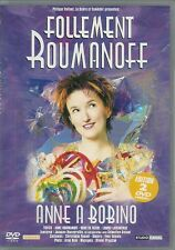 2 DVD ZONE 2 SPECTACLE--FOLLEMENT ROUMANOFF / ANNE ROUMANOFF A BOBINO
