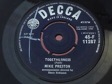 Mike Preston : Togetherness - Farewell My Love : DECCA : 45-F 11287
