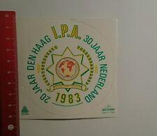 Aufkleber/Sticker: IPA 20 jaar den Haag 30 jaar Nederland (081016114)