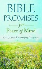 Bible Promises for Peace of Mind: Nearly 500 Encouraging Scriptures (VALUE BOOKS
