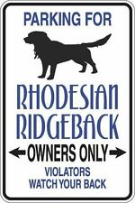 "Metal Sign Parking For Rhodesian Ridgeback Owners Only 8"" x 12"" Aluminum S334"
