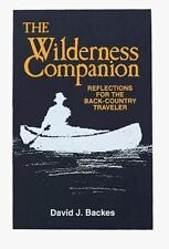 The Wilderness Companion: Reflections for the Back Country Traveler