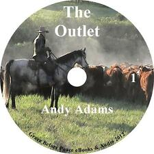 The Outlet, Cowboy Cattle Drive Adventure Audiobook by Andy Adams on 1 MP3 CD