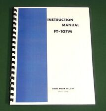 Yaesu FT-107M Instruction Manual - Premium Card Stock Covers & 28 LB Paper!