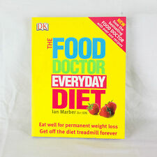 The Food Doctor Everyday Diet: Eat Well for Permanent Weight Loss