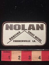 Nolan Farmerville Louisiana Patch ~ Roofing And Sheet Metal C69C
