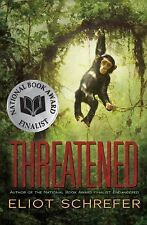 THREATENED Eliot Schrefer (2014) NEW fiction book chimpanzees young adult teen
