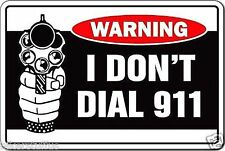 WARNING I DON'T DIAL 911 HELMET STICKER BUMPER STICKER TOOLBOX STICKER