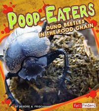 Poop-Eaters: Dung Beetles in the Food Chain (Extreme Life)-ExLibrary
