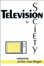 Television in Society (Classics in Communication and Mass Culture), , , Excellen