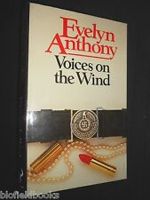 EVELYN ANTHONY: Voices on the Wind - 1985-1st -  British Thriller Novel, Fiction