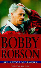 My Autobiography: An Englishman Abroad, Bobby Robson, Bob Harris