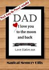 Fathers day Dad gift print daddy love moon birthday word art personalised father