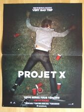 AFFICHE - PROJET X TODD PHILLIPS NIMA NOURIZADEH