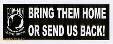 POW MIA BRING THEM HOME OR SEND US BACK BUMPER STICKER MADE IN US ARMY AIR FORCE