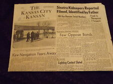 Vintage NEWSPAPER : Kansas City KANSAN DEC 13, 1963 Sinatra Kidnappers