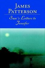Sam's Letters to Jennifer by James Patterson (2004, Hardcover) Signed