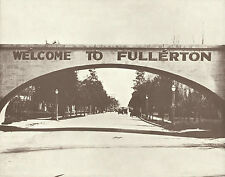 FULLERTON Pacific Electric Red Car WELCOME Bridge VINTAGE Photo Print 922 11x14
