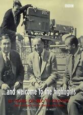 And Welcome to the Highlights: 61 Years of BBC TV Cricket By Chris Broad,Daniel