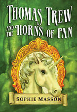 Thomas Trew and the Horns of Pan, Masson, Sophie, New Book