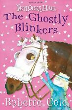 The Ghostly Blinkers (Fetlocks Hall)-ExLibrary