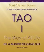 Tao I : The Way of All Life by Zhi Gang Sha (2010, MP3 CD, Unabridged)