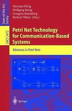 Petri Net Technology for Communication-Based Systems: Advances in Petri Nets (Le