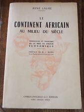 Le continent africain au milieu du siècle René Laure