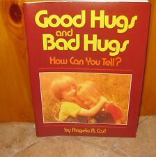 Good Hugs and Bad Hugs : How Can You Tell?  1985  ~  $9.77