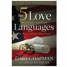 The 5 Love Languages Military Edition: The Secret to Love That Lasts by Chapman