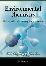 Environmental Chemistry : Microscale Laboratory Experiments by Margarita...