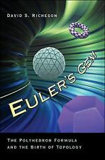 Euler's Gem : The Polyhedron Formula and the Birth of Topology by David S....