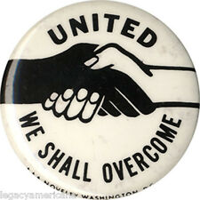 1960s Civil Rights WE SHALL OVERCOME Equality Pinback (3224)