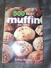 500 Best Muffins Recipes Cookbook  MSRP $19.95
